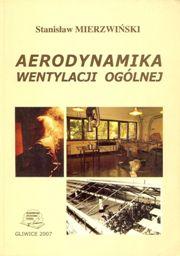 Mierzwiński - Aerodynamika wentylacji ogólnej