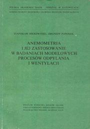 Mierzwiński, Popiołek - Anemometria i jej zastosowanie w badaniach modelowych procesów odpylania i wentylacji