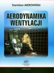 Mierzwiński - Aerodynamika wentylacji