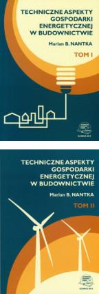 Nantka - Techniczne aspekty gospodarki energetycznej w budownictwie